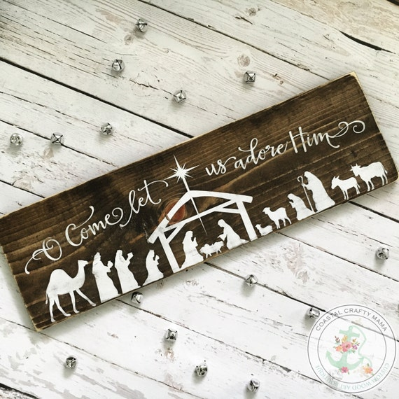 Oh Come Let Us Adore Him Wood Signs Christmas Signs Wood: Nativity Sign O Come Let Us Adore Him Sign Rustic Nativity