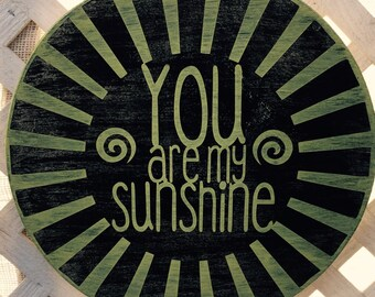 "Custom Painted Round 11"" Wood ""You Are My Sunshine"" Sign"