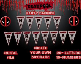 DEADPOOL Party Banner Flags Digital File