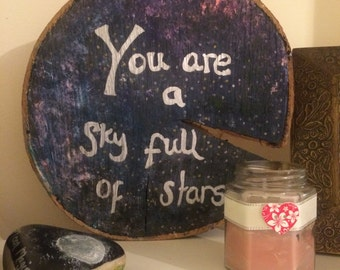 Wood slice art. Wood slice. Nebula painting. Quote painting.
