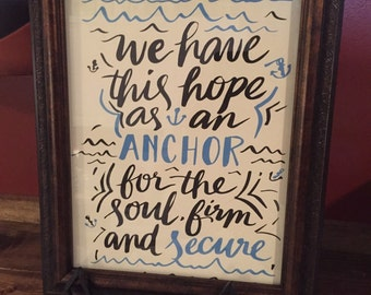 we have this hope as an anchor