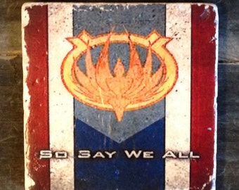 So Say We All Flag Coaster or Decor Accent