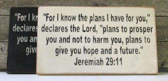 For I Know the Plans I Have for You Wooden Sign