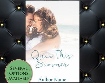 Once This Summer Pre-Made eBook Cover * Kindle * Ereader Cover