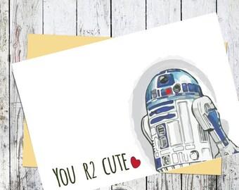 Printable Star Wars Card // R2-D2 Valentine // You R2 Cute // Geeky Romantic Anniversary
