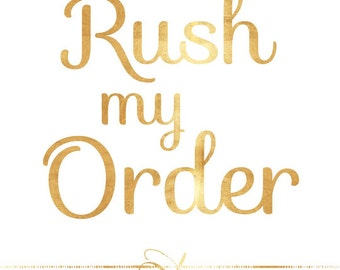 Rush my order to the front of the queue
