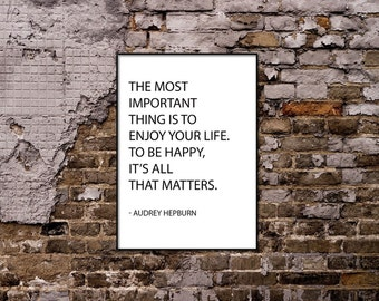 It's All That Matters. Audrey Hepburn Quote