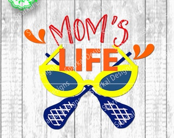 Mom's Life Lacrosse Svg Cut File, Cutting File  Sunglasses Whimsical Sport Design Vector Design for Die Cut Machines Cricut and Silhouette