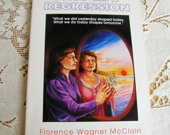 Vintage The Practical Guide to Past Life Regression Book by Florence Wagner McClain 1991