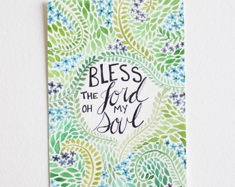 Bless the Lord Oh My Soul - 4 x 6 watercolor