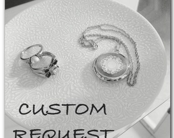 Round Jewelry Plate Custom Request