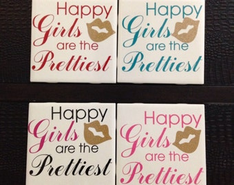 Set of 4 Coasters - Happy Girls Are The Prettiest