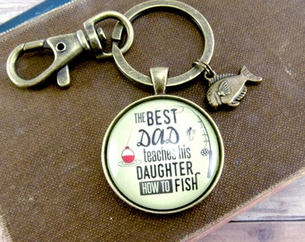 The Best Dad Teaches His Daughter How to Fish Fathers Day Fishing Keychain Gift For Dad From Daughter For Fisherman Gifts For Outdoorsman