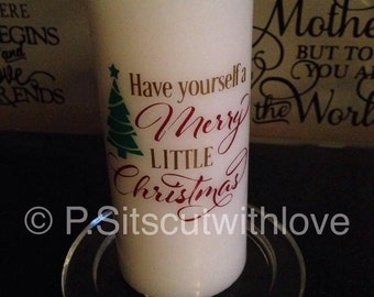 Have yourself a Merry little  Christmas SVG -PNG included