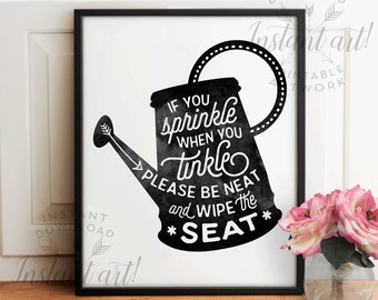 Bathroom Signs If You Sprinkle please seat yourself bathroom wall decor printable art
