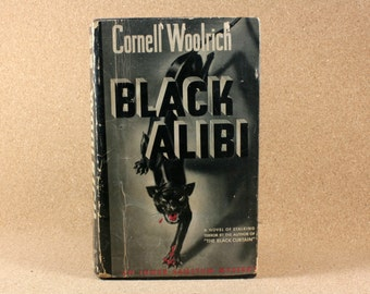 Black Alibi - Woolrich, Cornell - 1942 Simon and Schuster - Used - Hardcover - First Edition Book
