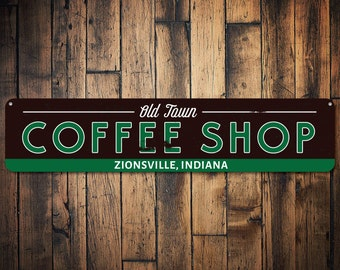 Old Town Coffee Shop Sign, Personalized Java Store Location City State  Sign, Metal Coffee