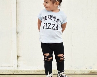 You had me at pizza / funny kids shirt / toddler tee / baby shirt / kids shirt / baby shirt / graphic tee / kids fashion
