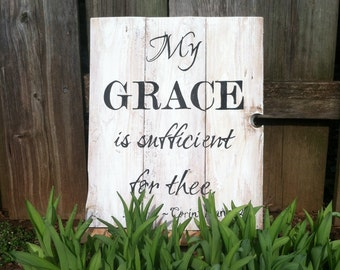 My grace is sufficient for thee, wood sign, scripture sign, 2 Corinthians12:9, rustic sign, rustic decor, wall decor, wood decor, reclaimed