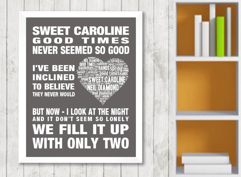 Neil Diamond Sweet Caroline Music Love Song Lyrics Word Art