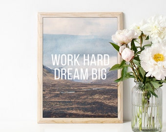 Poster Work Hard. Dream big. Motivational Home Decor,Quote,Inspirational,Gift Idea,Typography Poster,Inspirational,Photo Print,