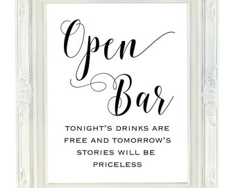 Open Bar Sign, Printable Wedding Sign, Tomorrow's stories will be priceless, free drinks 8x10, Instant Download, Digital Reception Sign,