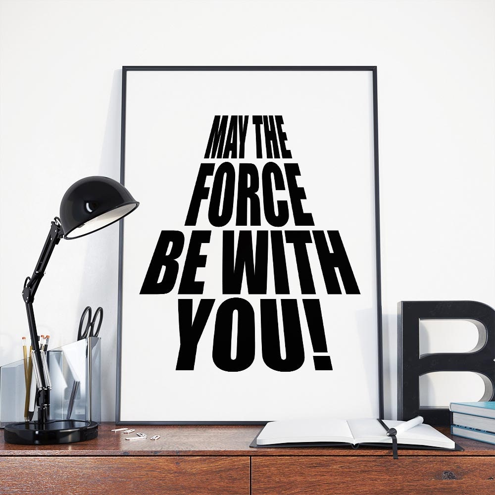 Star Wars Quotes The Force: May The Force Be With You Yoda Quote Star Wars Poster Geeky