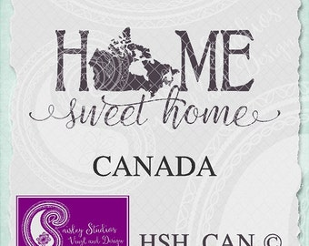 Canada Home Sweet Home Vector; ai, eps, svg, gsd, dxf, png; ( jpeg files also available )