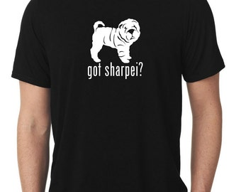 Got Sharpei T-Shirt T1067