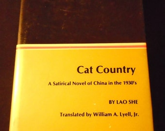 Cat Country by Lao She Hardcover First Edition Fiction Book 1970 Satirical Novel of China in the 1930s