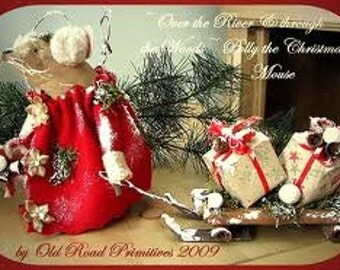 "Primitive Christmas PATTERN ""Over the River & Through the Woods~ Polly the Christmas Mouse"""