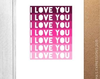 I Love You Block Tints / Love / Greeting Card / Handmade / Printed
