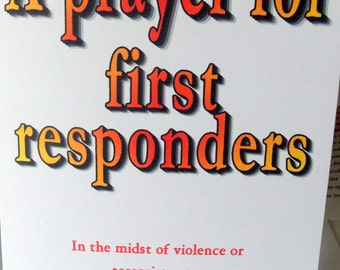 Prayer for first responders, first responders, police, firefighters, pray for police, pray for firefighters, pray for first responders
