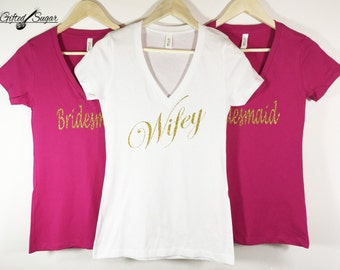 Gold Wifey Short Sleeve V Neck Shirt, Bride shirt, Wifey Shirt, Bachelorette Party, Bride Gift, Engagement, Bridesmaid