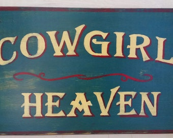 Cowgirl Heaven  Rustic Distressed Barn Sign 12 x 19