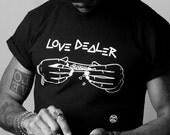 T-SHIRT Homme  LOVE DEALER© (différents coloris)