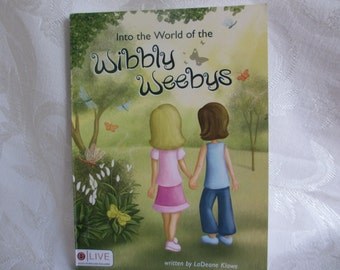 Into the World of the Wibbly Weebys