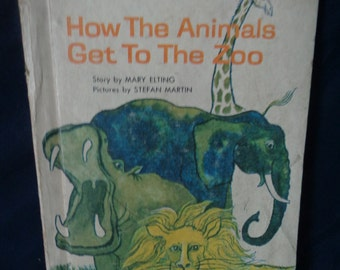 How the Animals Get to the Zoo, vintage Easy Reader Wonder Book, 1964