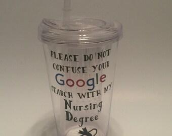 Funny Nursing Tumbler
