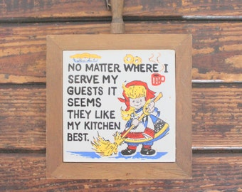 """Vintage """"They like my kitchen best"""" trivet wall hanging, kitchen decor"""