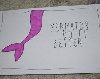 "Original ""Mermaids Do It Better"" Artwork"