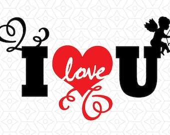 I Love U Valentines Decal, SVG, DXF and AI Vector Files for use with Cricut or Silhouette Vinyl Cutting Machines