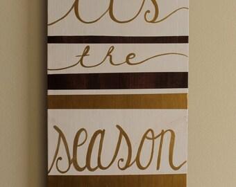 Wooden Sign: Tis The Season