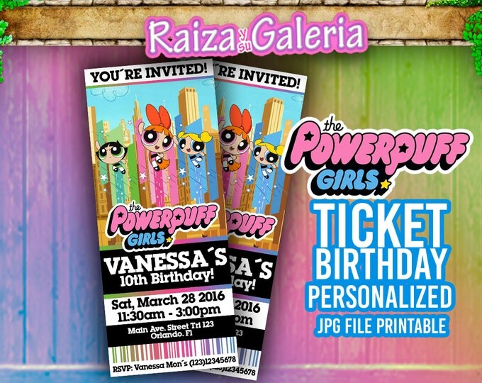 Powerpuff Girls Ticket Birthday Invitation - We deliver your order in record time!, less than 4 hour! Best Value