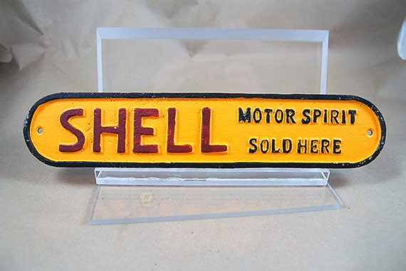 Shell Motor Spirits Sold Here Vintage Style Cast Iron Sign Plaque Car Oil