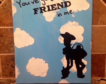 """You've Got a Friend in Me- Toy Story Canvas (8""""x10"""")"""