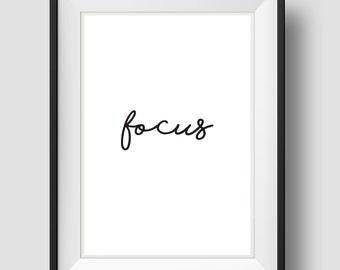 Focus, Focus Wall Art, Quote Art, Focus Print, Focus Poster, Wall Art Printable, Wall Quote, Inspirational Print, Motivational, Quote Print