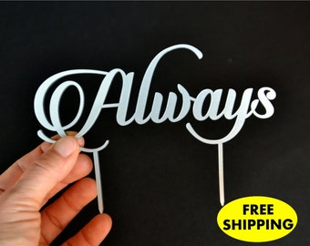 Always silver Cake Topper gold Wedding Cake Toppers