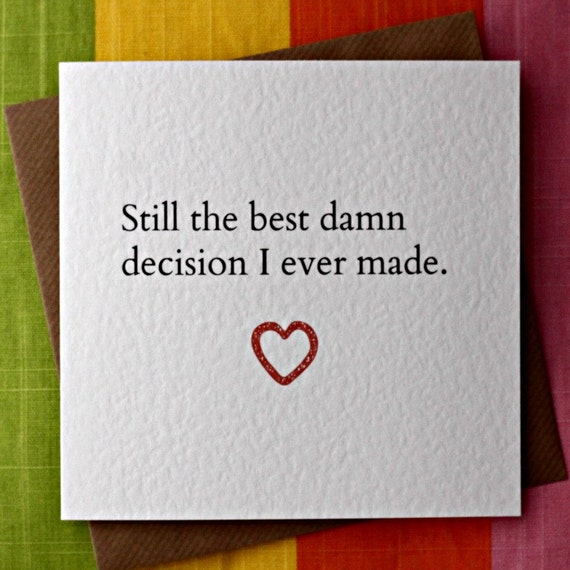 Best damn decision love card anniversary by