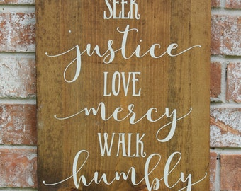 Scripture Sign, Micah 6:8, Seek Justice, Love Mercy, Walk Humbly